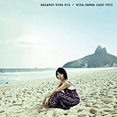 Balanco Zona Sul / Mika Samba Jazz Trio de Mika