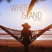 White Island Chill-Out by Various Artists