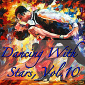 Dancing With Stars, Vol.10 de Various Artists