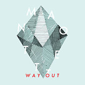 Way Out by Manotett