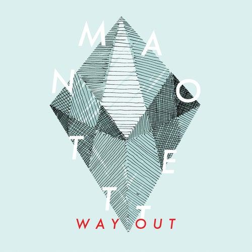 Way Out von Manotett