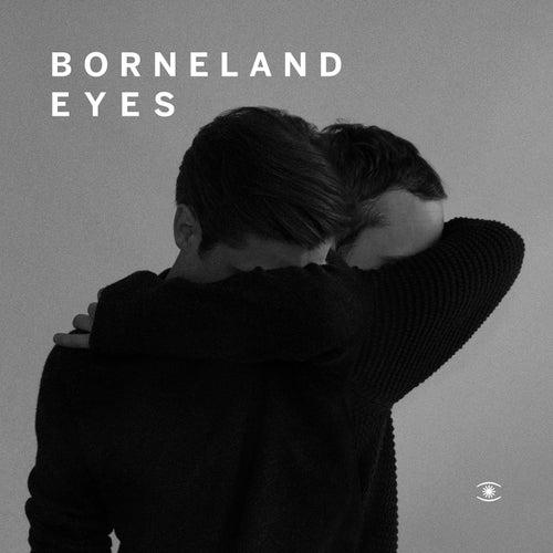Eyes (feat. Line Gøttsche) - Single von Borneland
