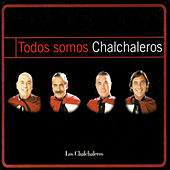Todos Somos Chalchaleros by Various Artists