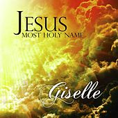 Jesus Most Holy Name by Giselle