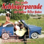 Die große Schlagerparade der frühen 50er Jahre de Various Artists