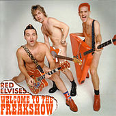 Welcome To The Freak Show de Red Elvises