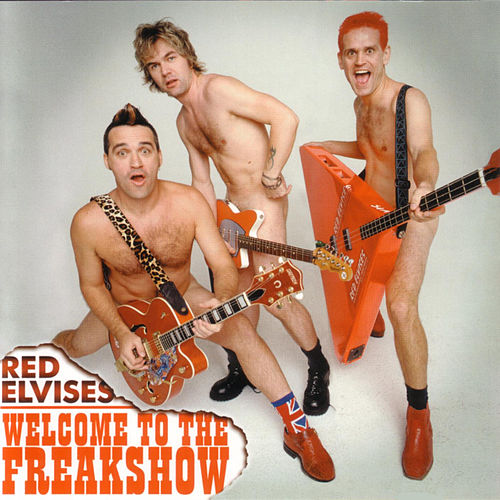 Welcome To The Freak Show by Red Elvises