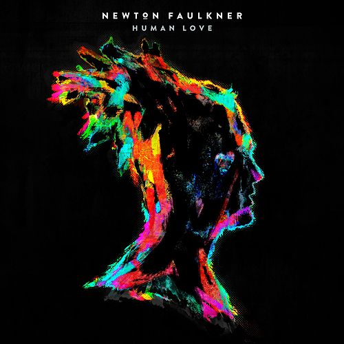 Human Love by Newton Faulkner