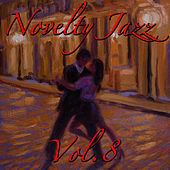 Novelty Jazz, Vol.8 by Various Artists