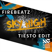Sky High (Tiësto Edit) von Firebeatz