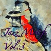 Jazz Motifs, Vol.3 by Various Artists