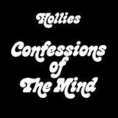 Confessions Of The Mind (Expanded Edition) by The Hollies