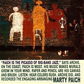 The Picasso Of Big Band Jazz by Marty Paich