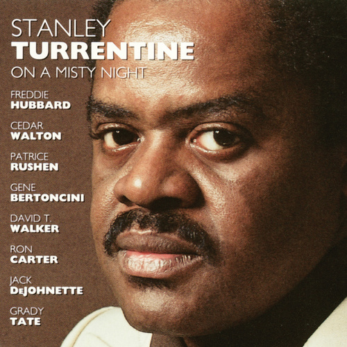 On A Misty Night by Stanley Turrentine