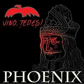 Vino Tepes by Phoenix