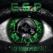 E.S.P. (Erick Sermon's Perception) by Erick Sermon