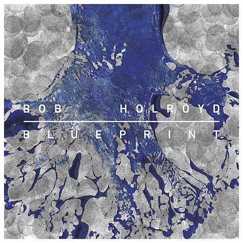 Blueprint by Bob Holroyd