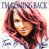 I'm Coming Back by Terri B