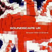 Smooth with a Groove by Soundscape UK