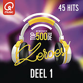 Qmusic Top 500 van de Zeroes (2015) - deel 1 van Various Artists