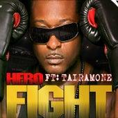 Fight (feat. Tairamone) by Hero
