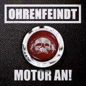 Motor an! by Ohrenfeindt