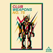 Club Weapons, No. 75 von Various Artists