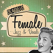 Classic Female Jazz & Vocals de Various Artists
