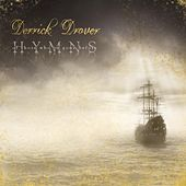 Hymns: Of Those Who've Gone Before by Derrick Drover
