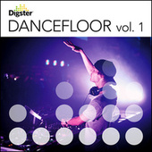 Digster Dancefloor (Vol. 1) by Various Artists