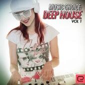 Music Choice: Deep House, Vol. 1 - EP de Various Artists