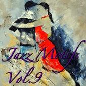 Jazz Motifs, Vol.9 by Various Artists
