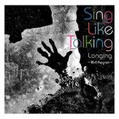 Longing  -Ameno Regret- de Sing Like Talking