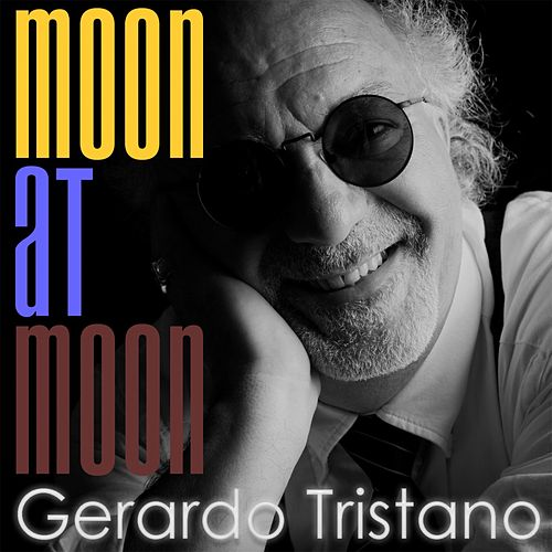 Moon at Moon (Original Instrumental Version) di Gerardo Tristano