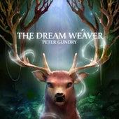 The Dream Weaver de Peter Gundry