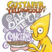 Gustafer Yellowgold's Dark Pie Concerns de Gustafer Yellowgold