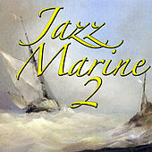 Jazz Marine, Vol.2 de Various Artists