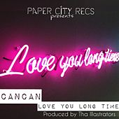 Love You Long Time de Can Can