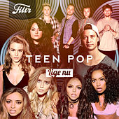 Filtr Teen Pop by Various Artists