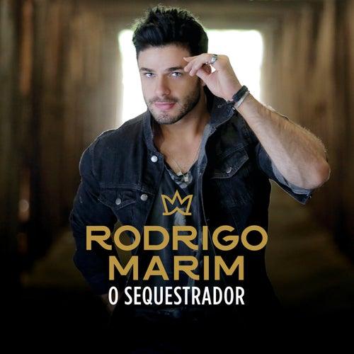 O Sequestrador de Rodrigo Marim