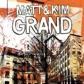 Grand de Matt and Kim