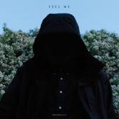 Feel Me by Groundislava