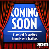 Coming Soon: Classical Music from Movie Trailers by Various Artists