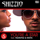 You're A Star by Shizzio
