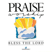 Bless the Lord von Don Moen