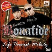 Life Through Melody by Bonafide