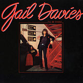 I'll Be There by Gail  Davies