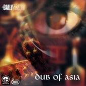 Dub Of Asia by Bally Sagoo