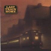 Last Train Home by Last Train Home