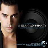 Whatsitgonnab? (I'm So Ready) the Remix Project by Brian Anthony